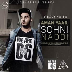 Sohni-Naddi-by-Aman-Yaar-Songs-dekh-ke-sohni-naddi