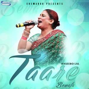 taare-bewafa-naseebo-lal-2016-songs