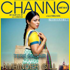 tere-bagair-amrinder-gill-songs-channo-movie
