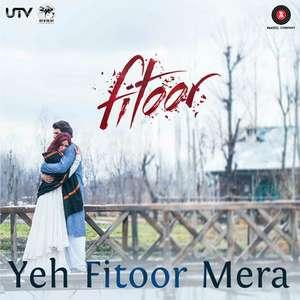 yeh-fitoor-mera-lyricsmint-songs-pk-lyricsted-hindi-song-full-;yrics-arijit-singh-amit-trivedi-fitoor-movie
