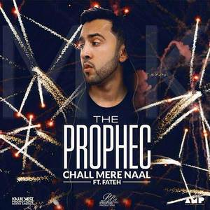 chall-mere-naal-the-prophec-feat-fateh-doe