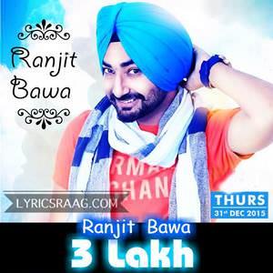 3-lakh-ranjit-bawa-new-songs