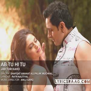 ab-tu-hi-tu-shafqat-amanat-ali-jab-tum-kaho-songs
