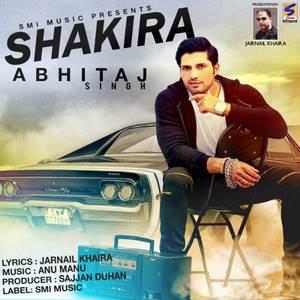 shakira-abhitaj-singh-punjabi-songs
