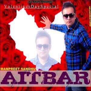 aitbaar-song-manpreet-sandhu-valentines-special
