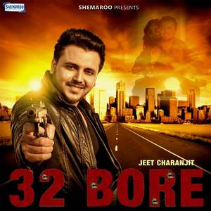 assassin-jeet-charanjit-32-bore-songs