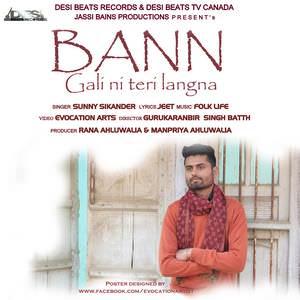 bann-gali-ni-teri-langna-songs-sunny-sikander