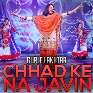 chad-ke-na-javi-gurlez-akhtar-songs