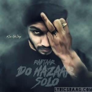 do-hazaar-solo-raftaar-2016-songs-zero-to-infinity
