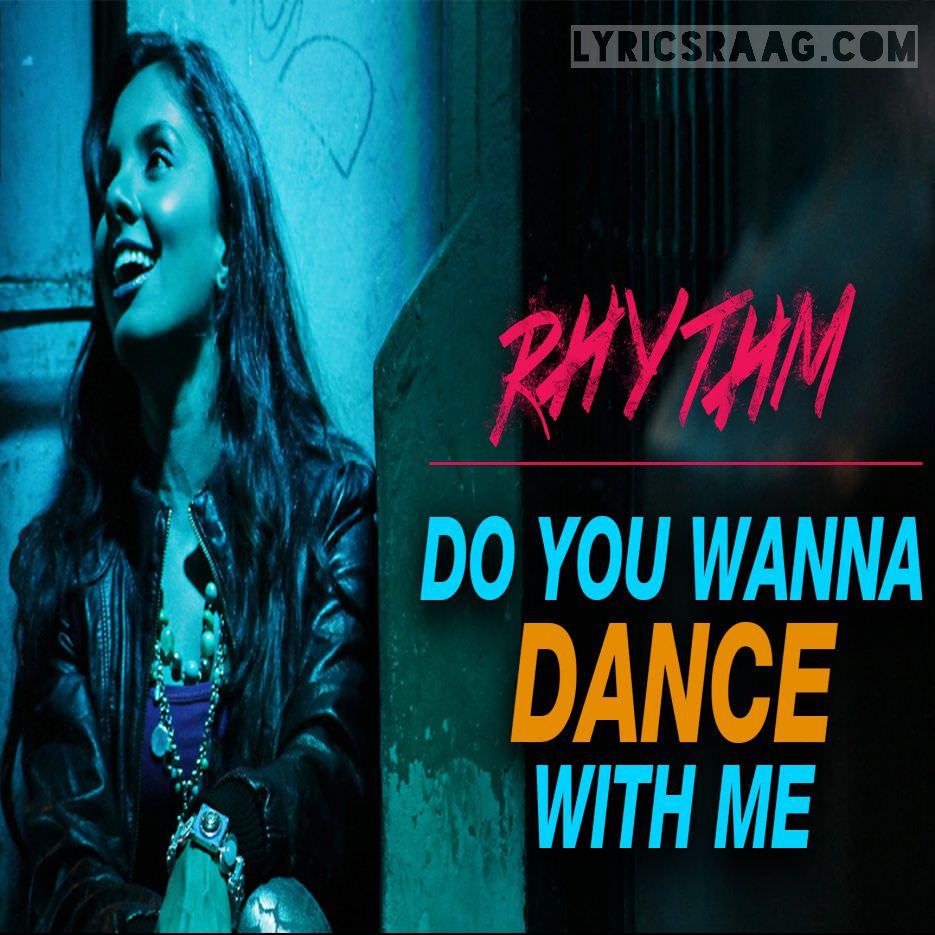 do-you-wanna-dance-with-me-lyrics-sunidhi-chauhan-rhythm-movie