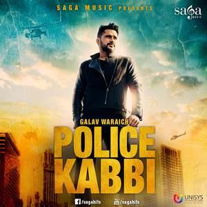 police-kabbi-song-galav-waraich-feat-desi-routz