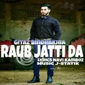raub-jatti-da-song-gitaz-bindrakhia-Rohb
