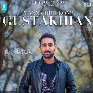 gustakhian-song-manna-dhillon-feat-jasleen-saaz