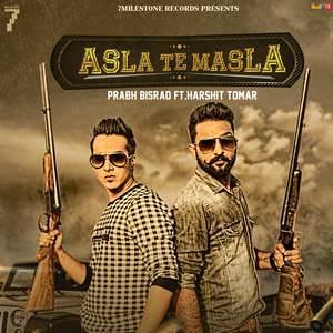 asla-te-masla-song-prabh-bisrao-feat-harshit-tomar-Masala