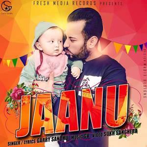 jaanu-garry-sandhu-new-janu-romantic-songs