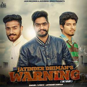 Warning+%7C+Jatinder+Dhiman+Feat.+KV+Singh+%7C+Latest+Punjabi+Songs+2016+