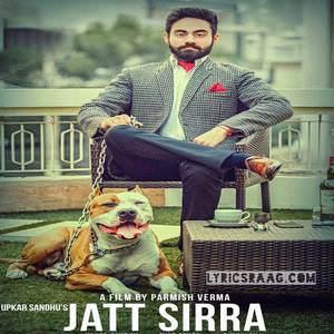 jatt-siraa-lyrics-upkar-sandhu-feat-gupz-sehra-Sirra-Sira-songs