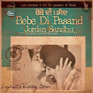 bebe-di-pasand-song-jordan-sandhu-with-desi-crew