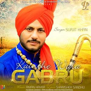 kainthe-wala-gabru-lyrics-surjit-khan-feat-aman-hayer