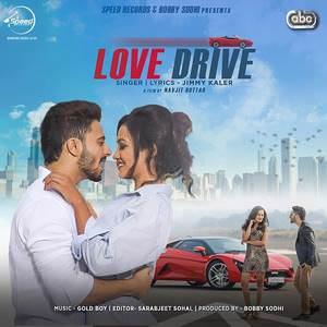 love-drive-song-jimmy-kaler-feat-gold-boy-gal-meri-sun-balliye-chandigarh