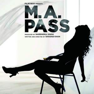 m-a-pass-2016-movie-all-songs-lyrics-ankit-tiwari