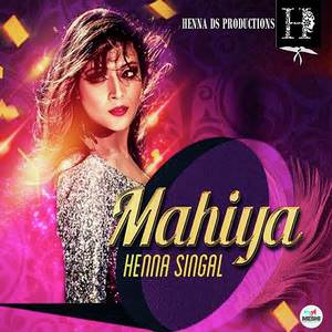 mahiya-song-henna-singal-feat-banent