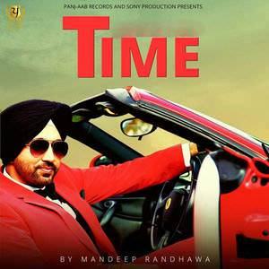 time-song-mandeep-randhawa