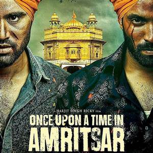 once-upon-a-time-in-amritsar-2016-movie-dilpreet-dhillon-wiki-info-release-dates-songs