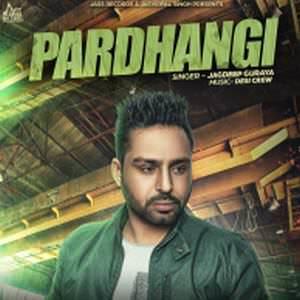 pardhangi-songs-jagdeep-guraya-ft-desi-crew