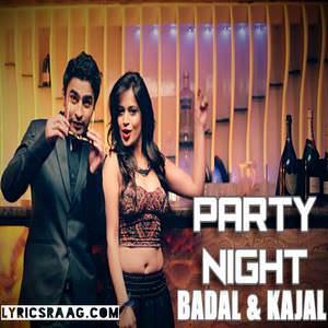 party-night-song-badal-kajal