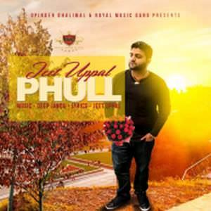 phull-song-deep-jandu-feat-jeet-uppal-phul