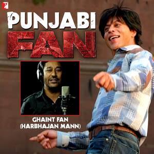ghaint-fan-ho-gaya-harbhajan-mann-punjabi-fan-song-anthem