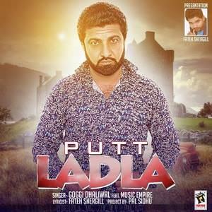 putt-ladla-goggi-dhaliwal-songs