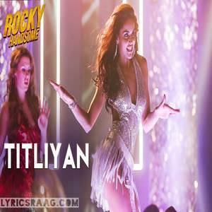titliyan-song-sunidhi-chauhan-rocky-handsome