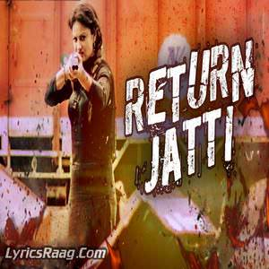 return-jatti-song-happy-gosal