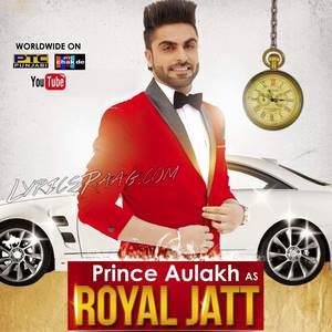 royal-jatt-prince-aulakh-feat-mehak-dhillon