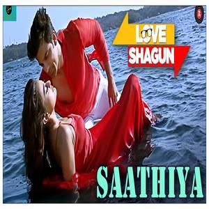 Saathiya Lyrics: Kunal Ganjawala & Rishi Singh