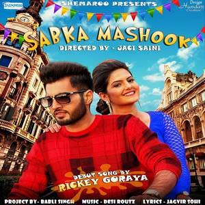 sabka-mashook-song-rickey-goraya-feat-desi-routz