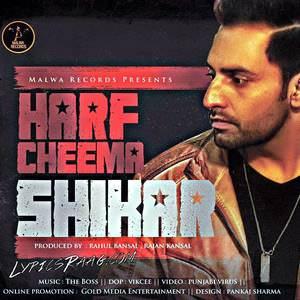 shikar-lyrics-harf-cheema-new-single-track-punjabi-songs