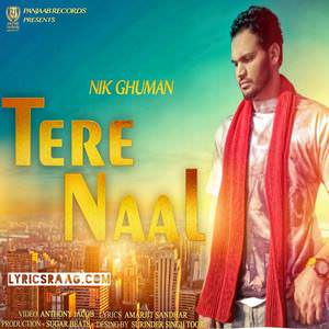 tere-naal-nik-ghuman-2016-songs