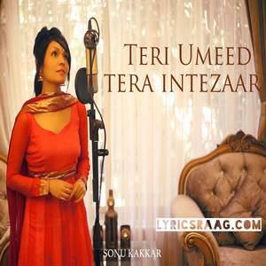 teri-umeed-tera-intezar-song-sonu-kakkar-valentines-day-special