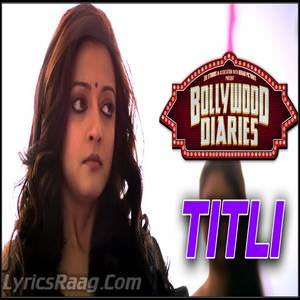 titli-song-papon-bollywood-diaries-movie