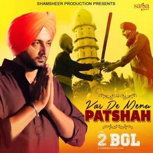 var-de-menu-patshah-song-nachattar-gill-2-bol-movie