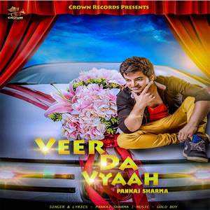 veer-da-viah-pankaj-sharma-feat-gold-boy-songs