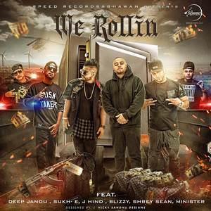 We Rollin Sukhe, Deep Jandu J Hind