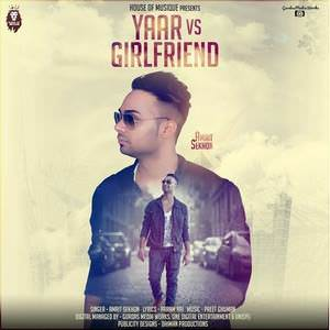 yaar-vs-girlfriend-song-amrit-sekhon-songs