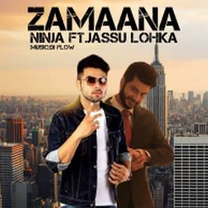 zamana-song-ninja-feat-jassi-lohka