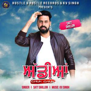addiyaan-chuk-chuk-satt-dhillon-feat-kv-singh-addiyan-songs