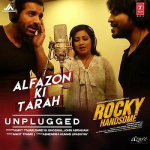alfazon-ki-tarah-unplugged-song-rocky-handsome-john-abraham