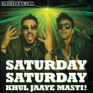 saturday-saturday-khul-jaaye-masti-song-feat-badshah-pulkit-samrat-Arjun- Kanungo-Aastha- Gill